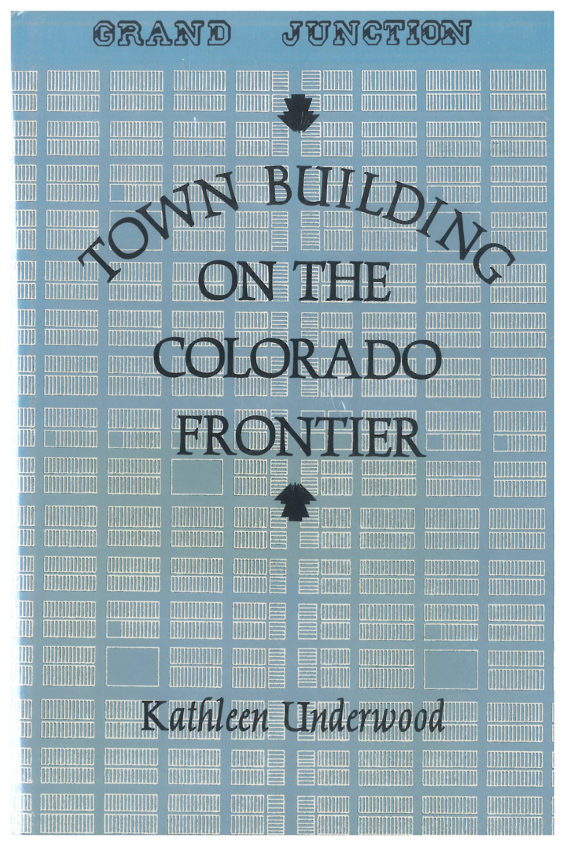 Town Building on the Colorado Frontier